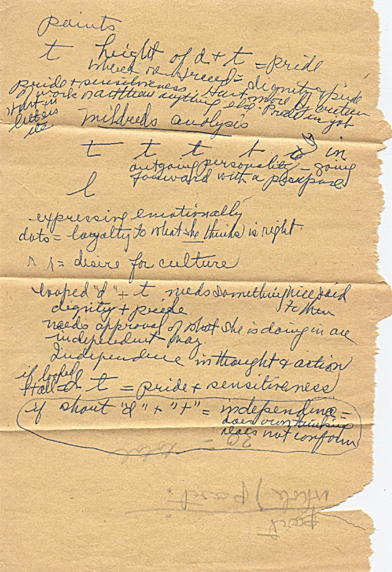 This is a 'strange' age tanned little piece of paper that must have become separated from the rest of whatever this is!  Appears to be part of a handwriting analysis of mother's handwriting by grandmother, though no evidence of mother's handwriting appears on the paper