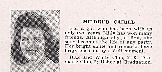 1943 Senior Yearbook photograph of my mother, Mildred Ann Cahill